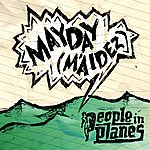 People In Planes Mayday (M'aidez)