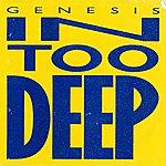 Genesis In Too Deep / I'd Rather Be You [Digital 45]