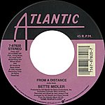 Bette Midler From A Distance / One More Round [Digital 45]