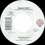 Travis Tritt T-R-O-U-B-L-E / Leave My Girl Alone [Digital 45]