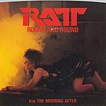 Ratt Round And Round / The Morning After [Digital 45]