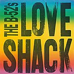 The B-52's Love Shack [Edit] / Channel Z [Digital 45]