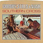 Crosby, Stills & Nash Southern Cross / Into The Darkness [Digital 45]