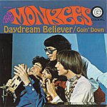 The Monkees Daydream Believer / Goin' Down [Digital 45]