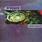 Erasure A Little Respect / Like Zsa Zsa Zsa Gabor [Digital 45]