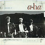A-Ha Take On Me / Love Is Reason [Digital 45]