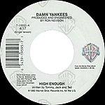 Damn Yankees High Enough / Piledriver [Digital 45]