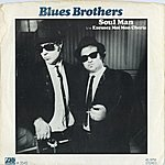 The Blues Brothers Soul Man / Excusez Moi Mon Cherie [Digital 45]