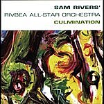 Sam Rivers Culmination