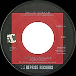 Dwight Yoakam Guitars, Cadillacs / I'll Be Gone [Digital 45]