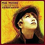 Mae Moore Collected Works 1989-1999