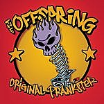 The Offspring Original Prankster/Dammit, I Changed Again