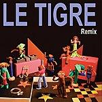 Le Tigre Remix
