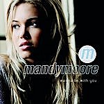 Mandy Moore I Wanna Be With You (3-Track Maxi-Single)
