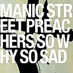 Manic Street Preachers So Why So Sad (4-Track Maxi-Single)