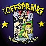 The Offspring Want You Bad (4-Track Maxi-Single)