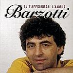 Claude Barzotti Je T'apprendrai L'amour