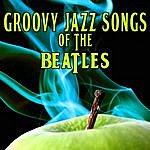 Abbey Road Ensemble Groovy Jazz Songs Of The Beatles (1968 Vinyl Version)