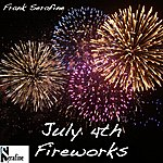 Frank Serafine July 4th Fireworks