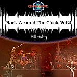Bill Haley Rock Around The Clock Vol 2