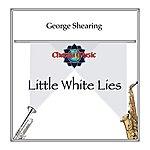 George Shearing Little White Lies