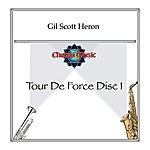 Gil Scott-Heron Tour De Force Disc 1