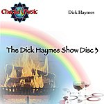 Dick Haymes The Dick Haymes Show Disc 3