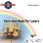 Michel Legrand Paris Was Made For Lovers