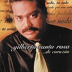 Gilberto Santa Rosa De Corazon