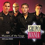 Grupo Mania Masters Of The Stage: 2000 Veces Mania