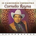Cornelio Reyna 15 Canciones Favoritas
