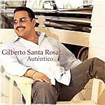 Gilberto Santa Rosa Autentico