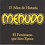 Menudo 15 Años De Historia