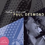 Paul Desmond Falling In Love With Paul Desmond