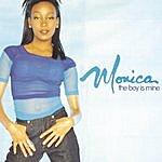 Monica The Boy Is Mine