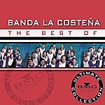 Banda La Costeña The Best Of: Ultimate Collection