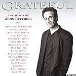 John Bucchino Grateful: The Songs Of John Bucchino