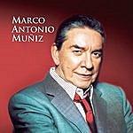 Marco Antonio Muñiz Por Amor... A Donde Quiera