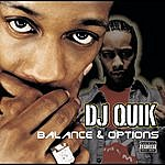 DJ Quik Balances & Options (Parental Advisory)
