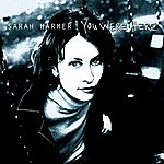 Sarah Harmer You Were Here (International Version)