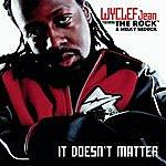 Wyclef Jean It Doesn't Matter
