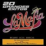 La Mafia 20 Grandes Exitos