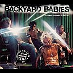 Backyard Babies Making Enemies Is Good: Limited Edition