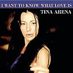 Tina Arena I Want To Know What Love Is
