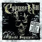 Cypress Hill (Rock) Superstar (4-Track Maxi-Single)