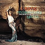 E-Rotic Missing You