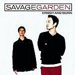 Savage Garden Crash And Burn (4-Track Maxi-Single)