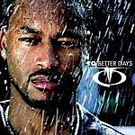 TQ Better Days (3-Track Maxi-Single)