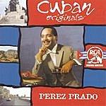 Perez Prado & His Orchestra Cuban Originals