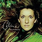 Celine Dion That's The Way It Is (3-Track Maxi-Single)